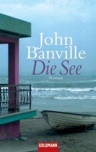 John Banville - Die See