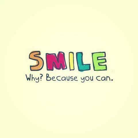 Smile – because you can