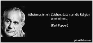 zitat-atheismus-ist-ein-zeichen-dass-man-die-religion-ernst-nimmt-karl-popper-119125