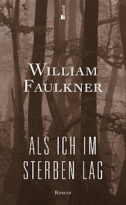 William Faulkner – As I lay dying