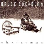 """Bruce Cockburn - Christmas"""