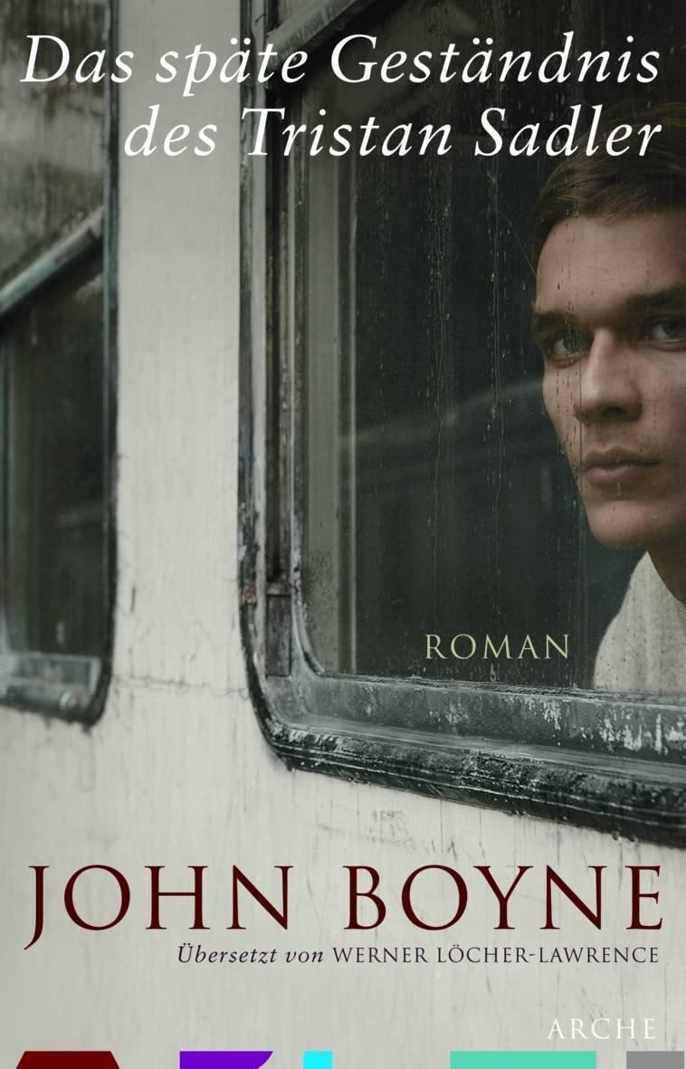 Letzte Sätze 9 – John Boyne – Das späte Geständnis des TristanSadler