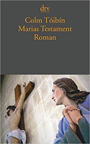 Colm Tóibín - Marias Testament