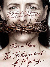The testament of Mary - Fiona Shaw
